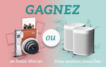 Gagnez un Instax Mini 90 ou deux enceintes Sonos One !