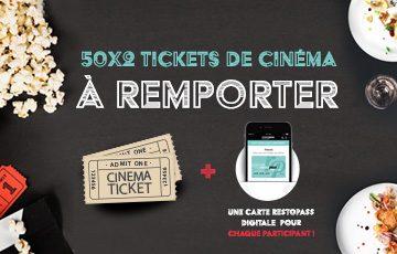 50×2 tickets de cinéma à remporter ainsi qu'une carte RestoPass pour chaque participant !