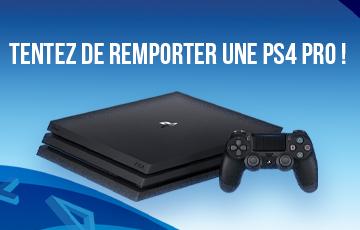Tentez de remporter une PS4 PRO !