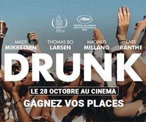 drunk place cinéma cinenews