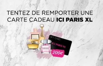 Gagnez 200€ chez ICI PARIS XL !