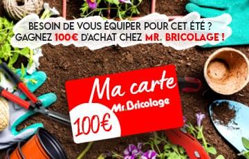 Tentez de gagner 100€ à dépenser chez Mr.Bricolage